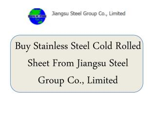Buy Stainless Steel Cold Rolled Sheet From Jiangsu Steel Group Co., Limited