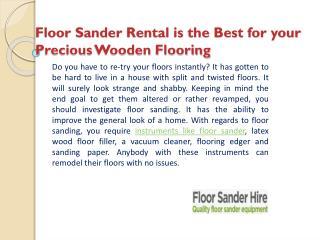 Floor Sander Rental is the Best for your Precious Wooden Flooring