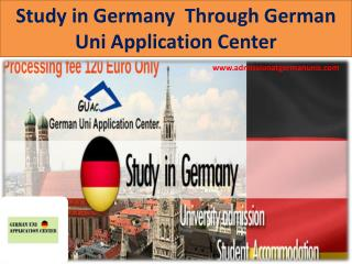Study in Germany  Through German Uni Application Center