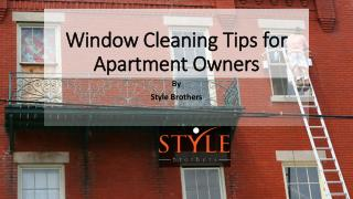 Window Cleaning Tips For Apartment Owners