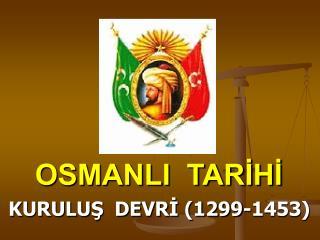 Osmanlı Destanı 1