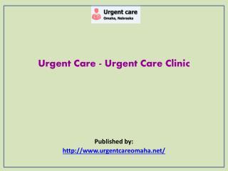 Urgent Care - Urgent Care Clinic