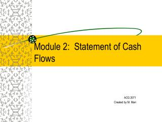 Module 2:  Statement of Cash Flows