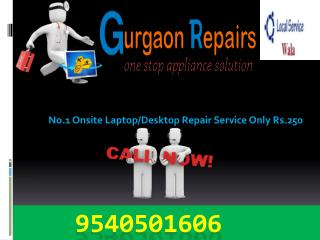 Laptop/Computer Repair In Gurgaon, Onsite Service