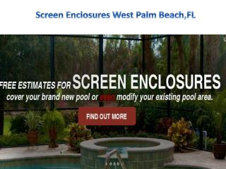 Screen Enclosures West Palm Beach,FL