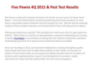 Five Pawns 4Q 2015 & Past Test Results