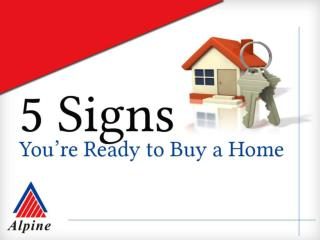 5 Signs You Are Ready To Buy Home