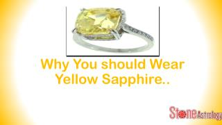 Benefit of Yellow Sapphire in your life.