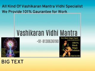 Love Vashikaran (((((Vidhi)))))  91-8130636190 Inter Caste