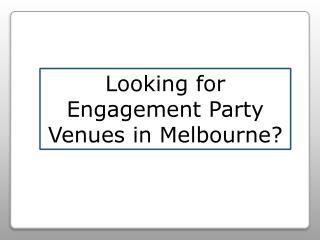 Engagement Party Venues Melbourne