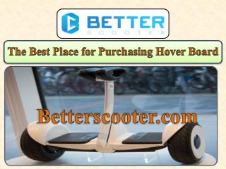 The Best Place for Purchasing Hover Board