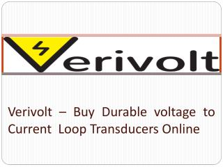 Verivolt – Buy Durable Voltage to Current Loop Transducers Online