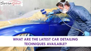What are the latest car detailing techniques available?