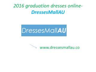 DressesMallAU Grad dresses 2016 online