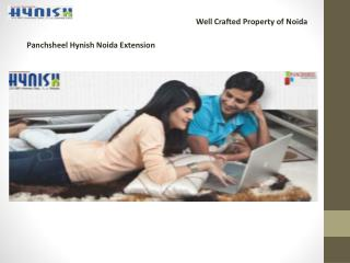 Panchsheel Hynish noida extension