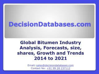 Bitumen  Market International Analysis and Forecasts 2021