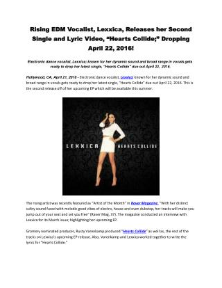 "Rising EDM Vocalist, Lexxica, Releases her Second Single and Lyric Video, ""Hearts Collide;"" Dropping April 22, 2016!"