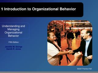 1 Introduction to Organizational Behavior
