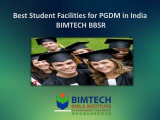 Best Student Facilities for PGDM in India - BIMTECH BBSR