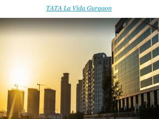 Tata Housing La Vida Gurgaon New Launch Project