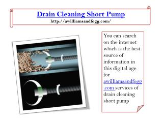 Drain cleaning short pump