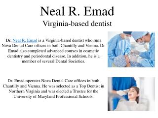 Neal R. Emad - Virginia-based dentist