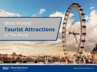 List of Most Visited Tourist Attractions in The World