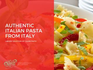Authentic Italian Pasta from Italy