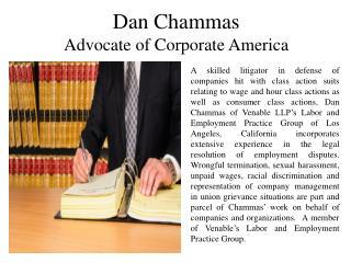 Dan Chammas Advocate of Corporate America