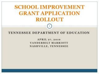 SCHOOL IMPROVEMENT GRANT APPLICATION ROLLOUT