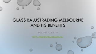 Glass Balustrading Melbourne And Its Benefits