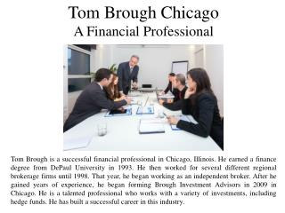 Tom Brough Chicago - A Financial Professional