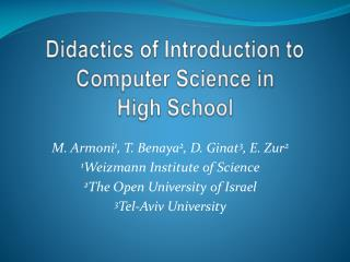 Didactics of Introduction to Computer Science in  High School