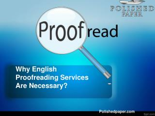 Why english proofreading services are necessary