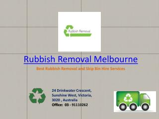 Rubbish Removal Melbourne- Best Rubbish Removal Company ppt
