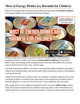 Most of Energy Drinks are Harmful for Children