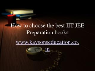 How to Choose the Best IIT JEE Preparation Books