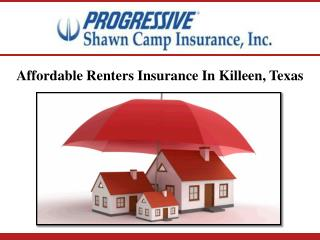 Affordable Renters Insurance In Killeen, Texas