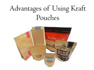 Advantages of Using Kraft Pouches