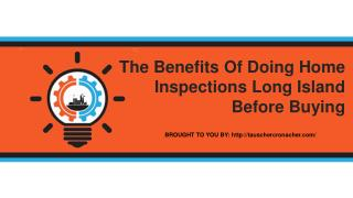 The Benefits Of Doing Home Inspections Long Island Before Buying