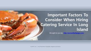 Important Factors To Consider When Hiring Catering Service In Long Island