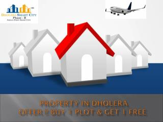 Buy 1 Plot & Get 1 Free- Property in Dholera