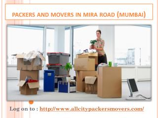 All City Packers & Movers in Mira Road, Avail Customized Shifting