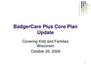 BadgerCare Plus Core Plan Update