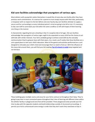 Kid care facilities acknowledge that youngsters of various ages.