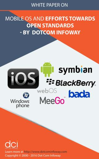 White Paper on Mobile OS and Efforts Towards Open Standards