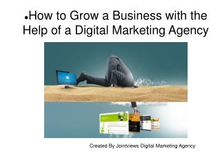 Grow Your Business with the Help of Digital Marketing Agency