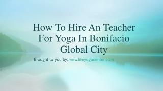 How To Hire An Teacher For Yoga In Bonifacio Global City