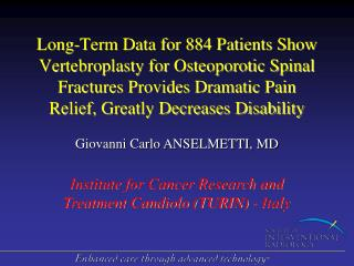 Long-Term Data for 884 Patients Show Vertebroplasty for Osteoporotic Spinal Fractures Provides Dramatic Pain Relief, Gre