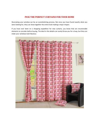 PICK THE PERFECT CURTAINS FOR YOUR HOME